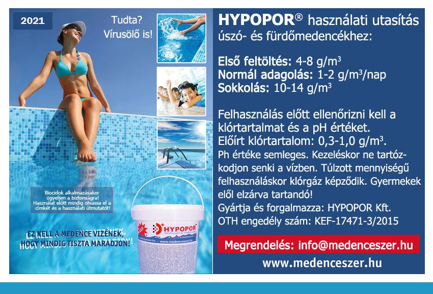 Hypopor a medencébe, ami vírusölő is!